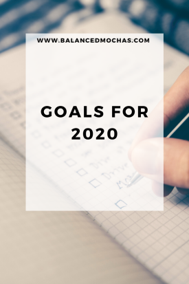 Goals for 2020 - make them then crush them