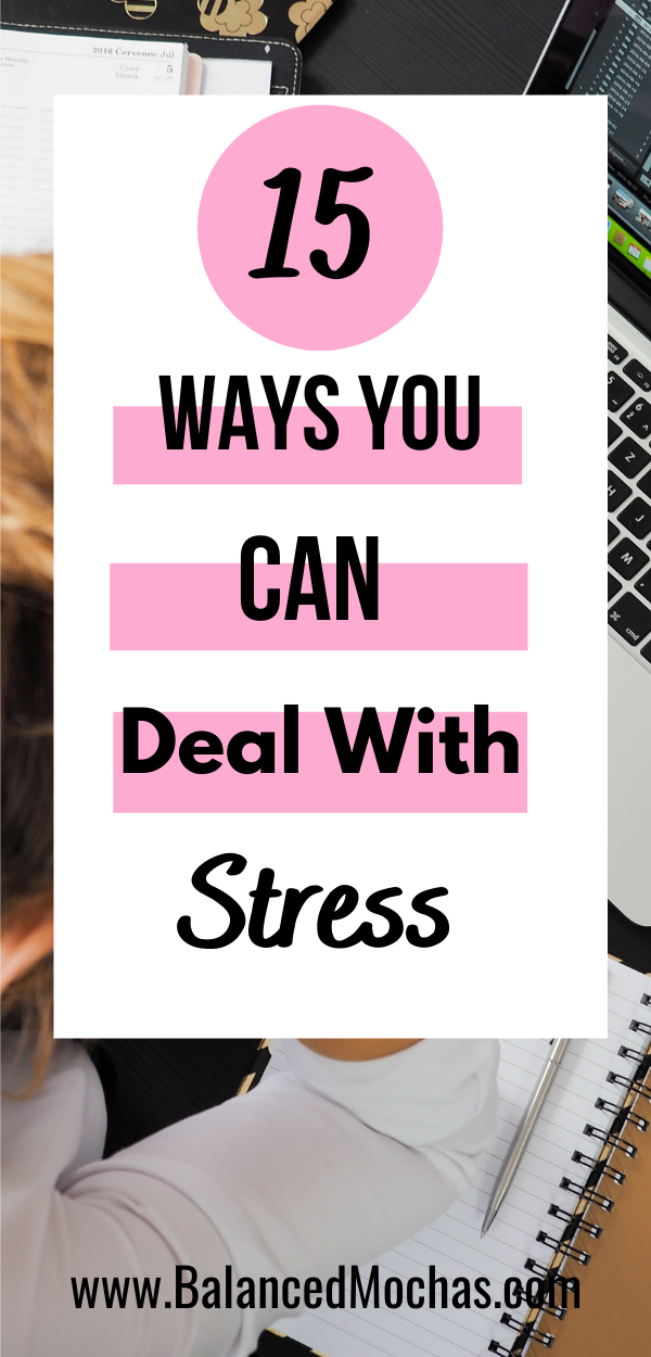 15 Ways You Can Deal With Stress