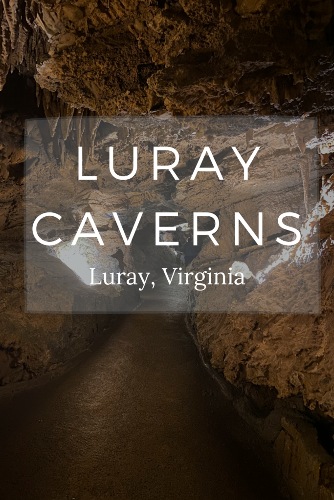 Luray Caverns, Luray Virginia